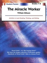 The Miracle Worker, Novel Units Student Packet, Grades 7-8
