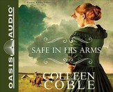 Safe in His Arms Unabridged Audiobook on CD