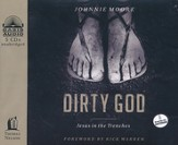Dirty God: Jesus in the Trenches Unabridged Audiobook on CD