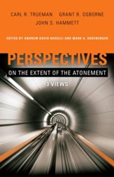 Perspectives on the Extent of the Atonement: 3 Views - eBook