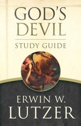 God's Devil Study Guide: The Incredible Story of How Satan's Rebellion Serves God's Purposes - eBook