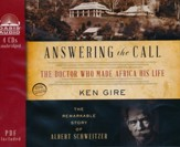 Answering the Call: The Remarkable Story of Albert Schweitzer Unabridged Audiobook on CD