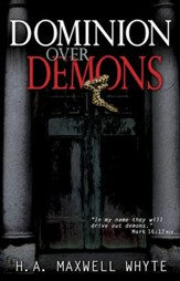 Dominion Over Demons - eBook