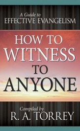 How To Witness To Anyone - eBook