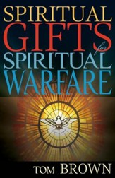 Spiritual Gifts for Spiritual Warfare - eBook