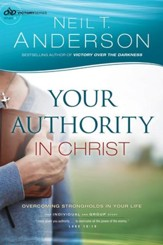 Your Authority in Christ (Victory Series Book #7): Overcome Strongholds in Your Life - eBook