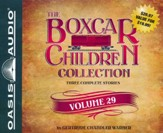 The Boxcar Children Collection Volume 29: The Disappearing Staircase Mystery, The Mystery on Blizzard Mountain, The Mystery of the Spider's Clue Unabridged Audiobook on CD