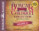 The Boxcar Children Collection Volume 13: The Mystery of the Lost Village, The Mystery of the Purple Pool, The Ghost Ship Mystery Unabridged Audiobook on CD