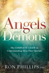 Angels and Demons: The Complete Guide to Understanding How They Operate - eBook