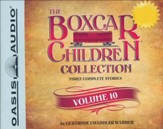 The Boxcar Children Collection Volume 10: The Mystery Girl, The Mystery Cruise, The Disappearing Friend Mystery - unabridged audiobook on CD