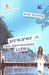 Uncommon High School Group Study: Prayer & the    Devotional Life - Slightly Imperfect