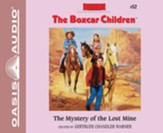 #52: The Mystery of the Lost Mine - unabridged audiobook on CD