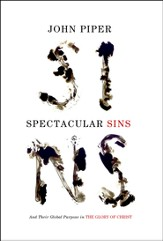 Spectacular Sins: And Their Global Purpose in the Glory of Christ - eBook