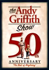 The Andy Griffith Show 50th Anniversary