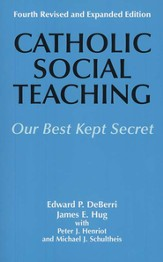 Catholic Social Teaching: Our Best Kept Secret 4th edition
