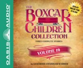 The Boxcar Children Collection Volume 19: The Mystery of the Secret Message, The Firehouse Mystery, The Mystery in San Francisco - unabridged audiobook on CD Unabridged