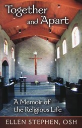 Together and Apart: A Memoir of the Religious Life - eBook