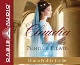 Claudia, Wife of Pontius Pilate Unabridged Audiobook on CD