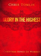 Chris Tomlin-Glory In the Highest: Christmas Songs of Worship (Piano/Vocal/Guitar) - Slightly Imperfect
