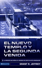 El Nuevo Templo y la Segunda Venida  (The New Temple and the Second Coming)