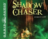 Shadow Chaser Unabridged Audiobook on CD