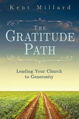 The Gratitude Path: Leading Your Church to Generosity - eBook