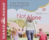 Not Alone: Trusting God to Help You Raise Godly Kids in a Spiritually Mismatched Home - unabridged audiobook on CD