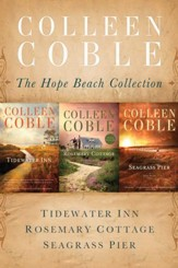 The Hope Beach Collection: Tidewater Inn, Rosemary Cottage, Seagrass Pier - eBook