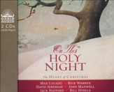 On This Holy Night: The Heart of Christmas - unabridged audiobook on CD