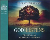 God Listens: Praying with Passion and Power - unabridged audiobook on CD