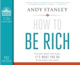 How to Be Rich: It's Not What You Have. It's What You Do With What You Have - unabridged audiobook on CD