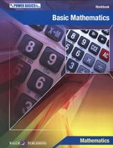 Power Basics, Basic Mathematics Student Workbook