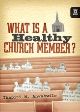 What Is a Healthy Church Member? - eBook