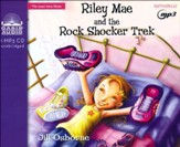 Riley Mae and the Rock Shocker Trek - unabridged audiobook on CD