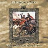 In Freedom's Cause -- MP3 Audio CDs Unabridged