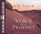 Voice of a Prophet: Who Speaks for God? - unabridged audiobook on CD