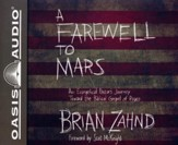 A Farewell to Mars: An Evangelical Pastor's Journey Toward the Biblical Gospel of Peace - unabridged audiobook on CD
