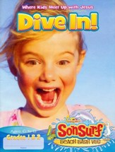 Dive In! Student Magazine: Where Kids Meet Up with Jesus, Ages 6 to 8, Grades 1 & 2
