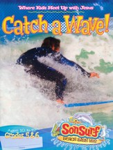Catch a Wave! Student Magazine: Where Kids Meet Up with Jesus, Ages 10 to 12, Grades 5 & 6