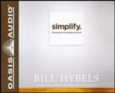 Simplify: Ten Practices to Unclutter Your Soul - unabridged audiobook on CD