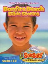 Bonfire Beach Bible Stories: Where Kids Meet Up with Jesus, Ages 6 to 8, Grades 1 & 2