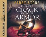 There's a Crack in Your Armor: Key Strategies to Stay Protected and Win Your Spiritual Battles - unabridged audiobook on CD