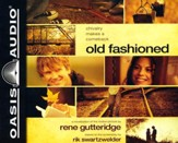 Old Fashioned - unabridged audiobook on CD