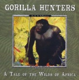 Gorilla Hunters: A Tale of the Wilds of Africa MP3 Audio CD