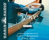 The 5 Love Languages for Men: Tools for Making a Good Relationship Great - unabridged audiobook on CD