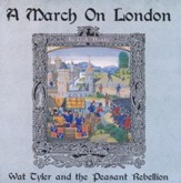 A March on London: Wat Tyler and the Peasant Rebellion MP3 Audio CD