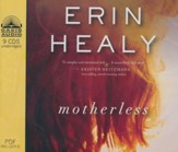 Motherless- unabridged audiobook on CD