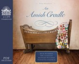 An Amish Cradle - unabridged audiobook on CD Unabridged