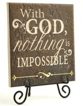 With God Nothing Is Impossible Stone Plaque