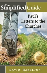 The Simplified Guide: Understanding Paul's Letters to the Churches